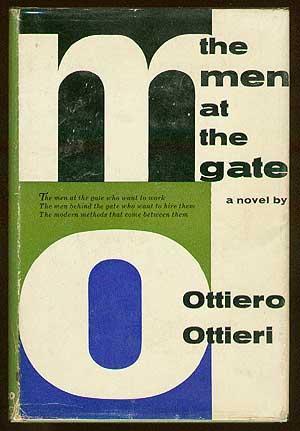 The Men at the Gate: OTTIERI, Ottiero