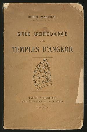 Guide Archeologique aux Temples D'Angkor: MARCHAL, Henri