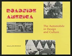 Roadside America: The Automobile in Design and Culture: JENNINGS, Jan, edited by