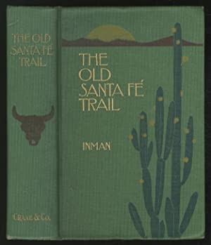 The Old Santa Fe Trail: The Story: INMAN, Colonel Henry