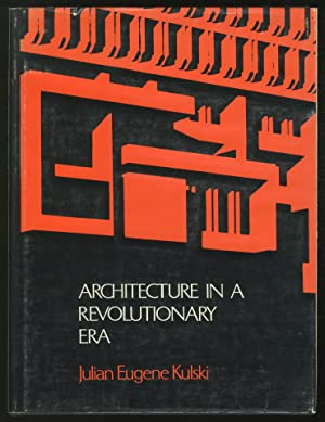 Architecture in a Revolutionary Era