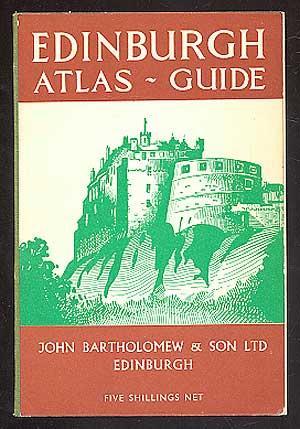 Edinburgh Atlas-Guide: John Bartholomew &