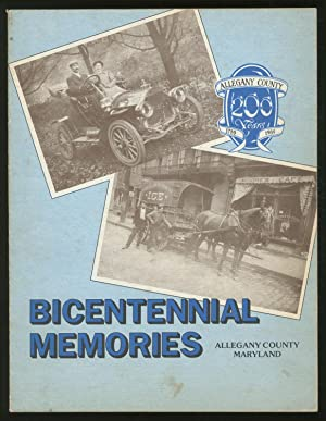 Bicentennial Memories: Allegany County, Maryland (1789-1989)