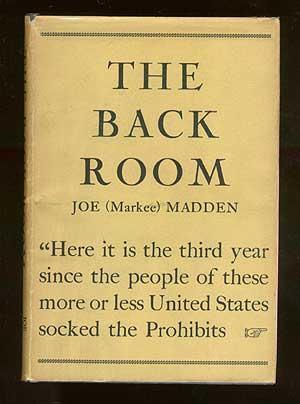 The Back Room: MADDEN, Joe (Markee)