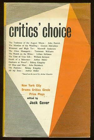 Critics' Choice: New York Drama Critics' Circle: GAVER, Jack, edited
