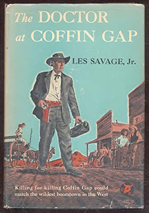 The Doctor at Coffin Gap: SAVAGE, Les, Jr.
