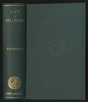 The Life, Military and Civil, of the: MAXWELL, W.H.