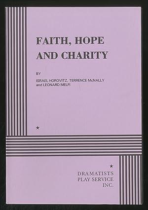 Faith, Hope and Charity: HOROVITZ, Israel, Terrence