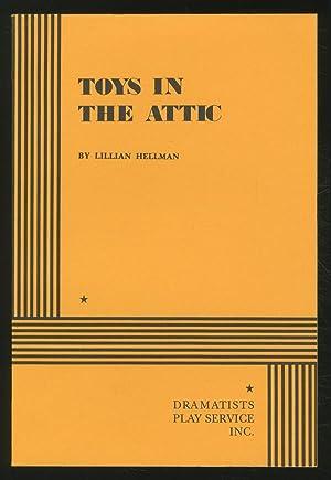 Toys in the Attic: HELLMAN, Lillian