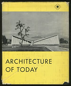 Architecture of Today: A Survey of New Buildings throughout the World: KULTERMANN, Udo
