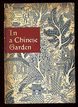 In a Chinese Garden: LOOMIS, Frederic, M.D.