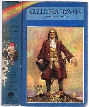 Gulliver's Travels into Several Remote Nations of: SWIFT, Jonathan