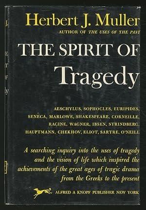 The Spirit of Tragedy: MULLER, Herbert J.