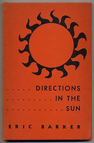 Directions in the Sun: BARKER, Eric (ARMITAGE, Merle, John Cowper Powys, and Robinson Jeffers)