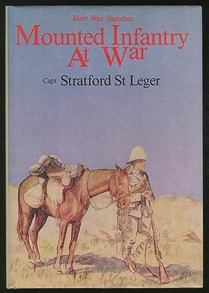 Mounted Infantry at War: St. LEGER, Stratford