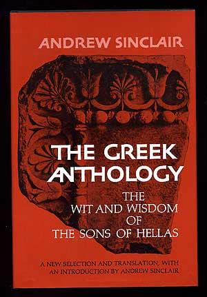 Selections from The Greek Anthology: SINCLAIR, Andrew