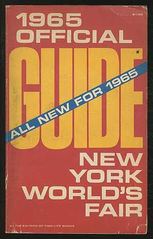 1965 Official Guide New York World's Fair: The Editors of