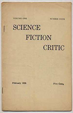 The Science Fiction Critic - February 1936, Volume One, Number Four: BECK, Clyde F., C. Hamilton ...
