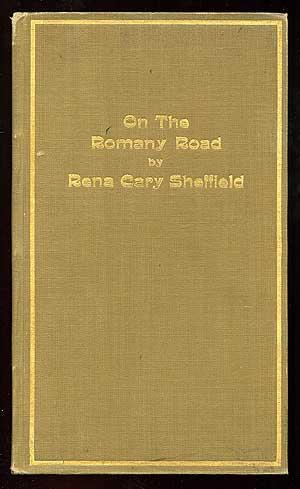 On the Romany Road: SHEFFIELD, Rena Cary