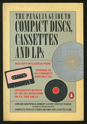 The Penguin Guide to Compact Discs, Cassettes: GREENFIELD, Edward, Robert