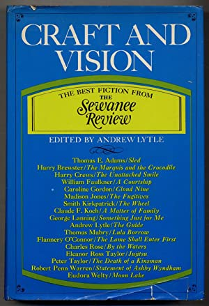 Craft and Vision: The Best Fiction from The Sewanee Review: LYTLE, Andrew, editor