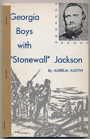"""Georgia Boys with """"Stonewall"""" Jackson: James Thomas Thompson and the Walton Infantry: ..."""
