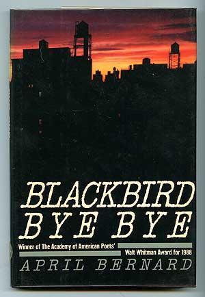 Blackbird Bye Bye: BERNARD, April