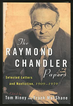 The Raymond Chandler Papers: Selected Letters and Nonfiction, 1909-1959.