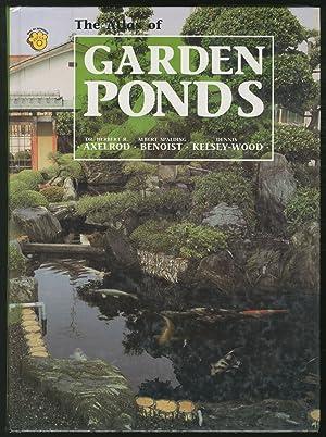 The Atlas of Garden Ponds: AXELROD, Herbert R.,