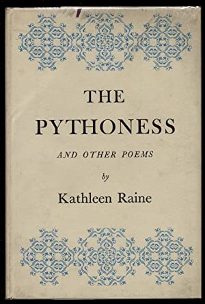 The Pythoness and Other Poems: RAINE, Kathleen