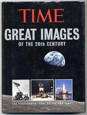 Time: Great Images of the 20th Century