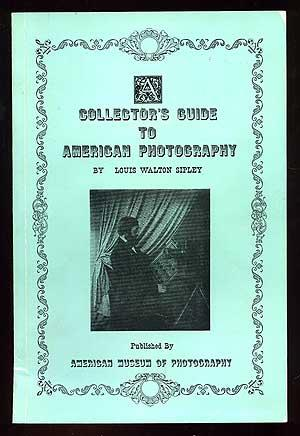 A Collector's Guide to American Photography: SIPLEY, Louis Walton