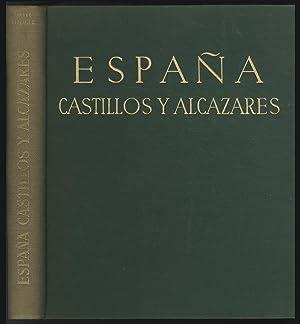 España Castillos Y Alcázares: ECHAGUE, José Ortiz