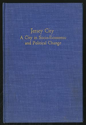 Jersey City: A City in Socio-Economic and Political Change