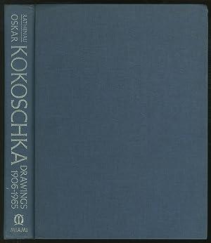 Oskar Kokoschka: Drawings, 1906-1965: KOKOSCHKA, Oskar (Edited