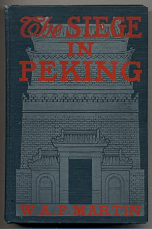 The Siege in Peking: China Against the World