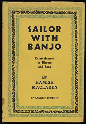 Sailor with Banjo: Entertainment in Rhyme and: MACLAREN, Hamish