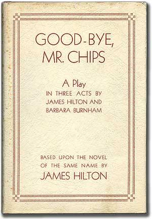 an analysis of goodbye mr chips by james hilton Download goodbye mr chips summary  study guide includes detailed chapter summaries and analysis, quotes,  is a 1933 novel by english writer james hilton.