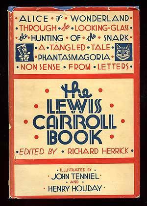 The Lewis Carroll Book: CARROLL, Lewis. Edited by Richard Herrick