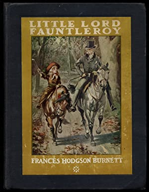 Little Lord Fauntleroy: BURNETT, Frances Hodgson