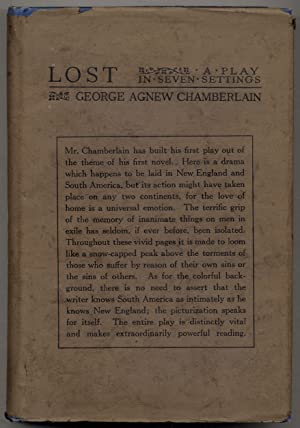 Lost: A Play in Seven Settings: CHAMBERLAIN, George Agnew