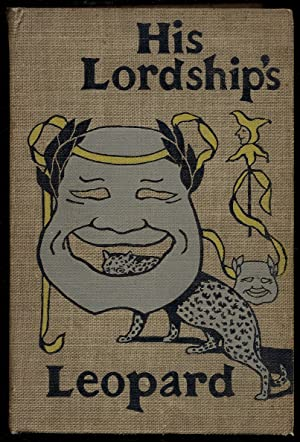 His Lordship's Leopard: A Truthful Narration of Some Impossible Facts