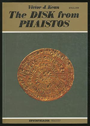 The Disk from Phaistos: KEAN, Victor J.