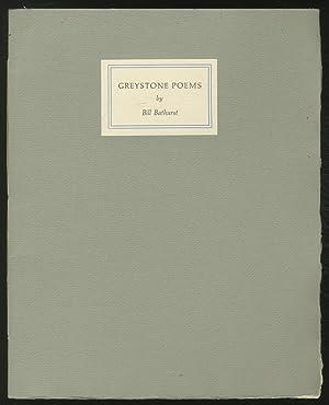 Maya Quarto Eleven: Greystone Poems: BATHURST, Bill