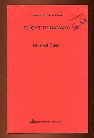 Flight To Canada: REED, Ishmael