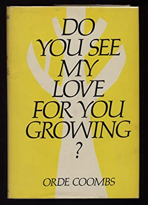 Do You See My Love For You Growing