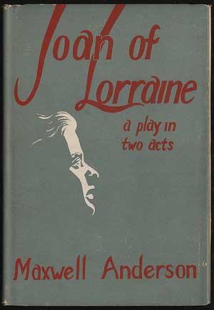 Joan of Lorraine: ANDERSON, Maxwell