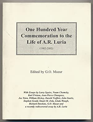 One Hundred Year Commemoration to the Life of A.R. Luria (1902-2002)