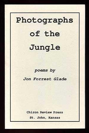 Photographs of the Jungle: GLADE, John Forrest