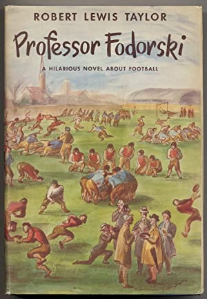 Professor Fodorski: (A Politico-Sporting Romance): TAYLOR, Robert Lewis